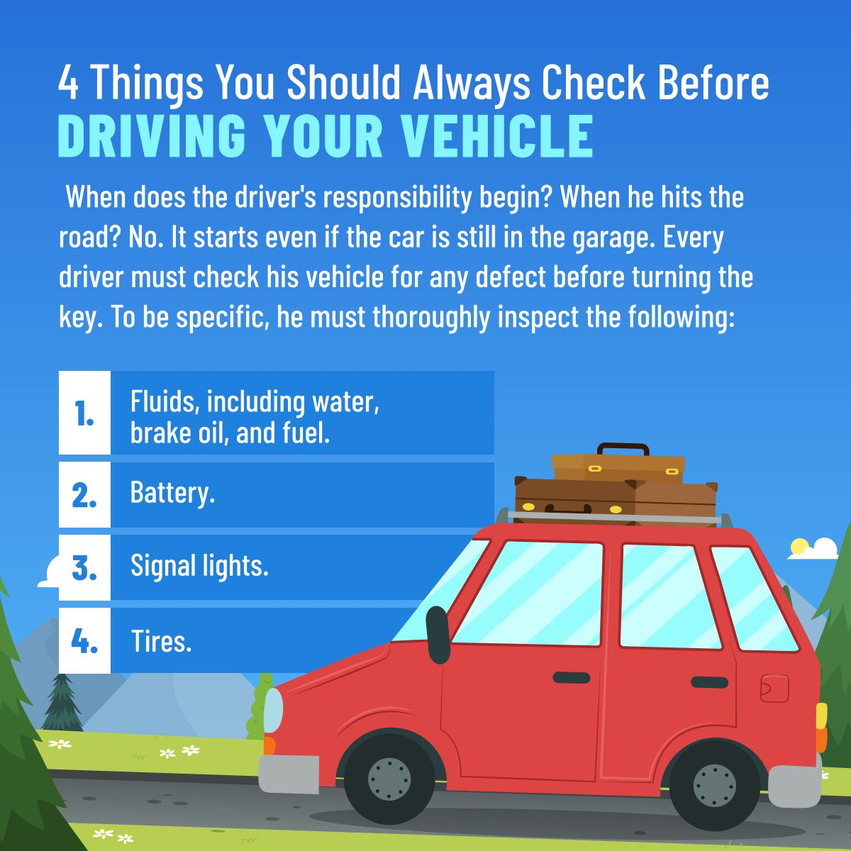 After You Start Your Vehicle, And As You Begin To Drive, Always Check Your